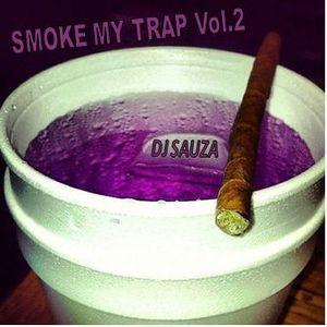 smoke my trap 2 - dj sauza