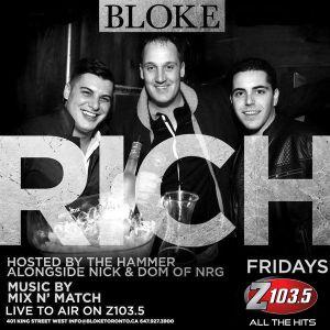 RICH Fridays @ Bloke - 03-18-2016 - Z103.5