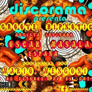 DISCORAMA en Factory 94.5. Esnaola ! + Oscar Masala = Groove Hipnotico