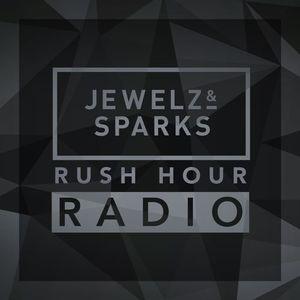 Jewelz & Sparks - Rush Hour Radio #024