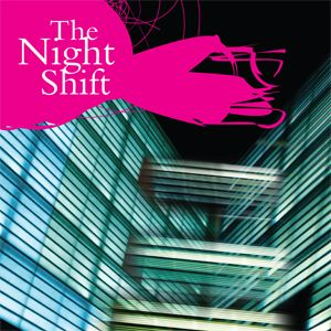 The Night Shift February 2012 Podcast