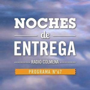 NOCHES DE ENTREGA N°67_03-02-2014