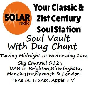 Solarradio.com Soul Vault broadcast 6/12/17 Tuesday Midnight to Wednesday 2am with Dug Chant