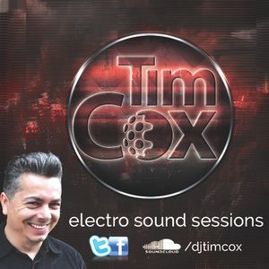 Electro Sound Sessions with Tim Cox... Ibiza warm Up