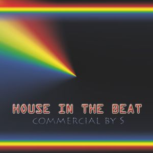 House in the Beat -  Commercial by S.. (Tarik BT Mix)