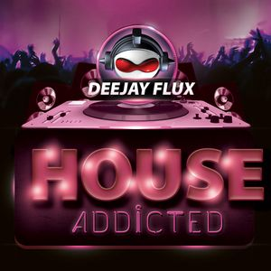 House Addicted 2014