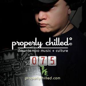 Properly Chilled Podcast #75 (B): Guest DJ Striz