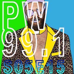 PW 99.1 S05E15 (w/ Daniel Haaksman - RambaZamba Guest Mix)