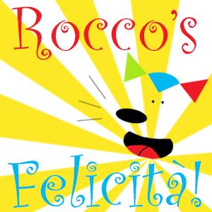 Rocco's Felicità