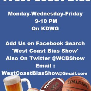 West Coast Bias Show November 14th 2011