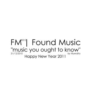 FM | Found Music #012