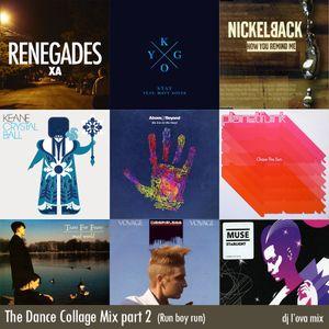 The Dance Collage Mix part 2 (Run boy run)