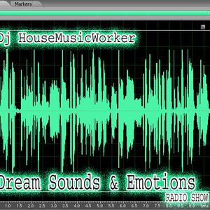 Dream Sounds & Emotions_020 by HouseMusicWorker