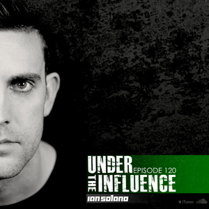 Under The Influence Ep.120