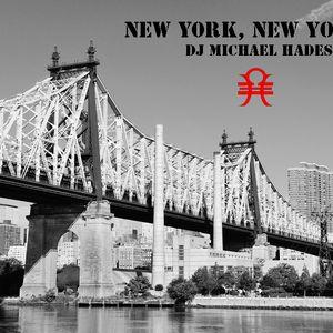 New York New York - DJ Michael Hades