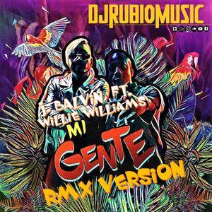 J. Balvin Ft. Willie William - Mi Gente RMX Version 2017 - By @Djrubiomusic