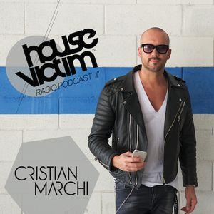 CRISTIAN MARCHI presents HOUSE VICTIM 042  [Podcast - Radio Show] June 2016 Mix
