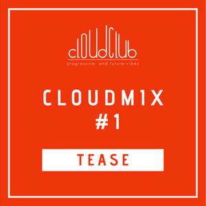 TEASE - CLOUDM1X #1
