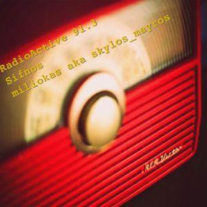 miliokas on RadioActive 91,3 - 01