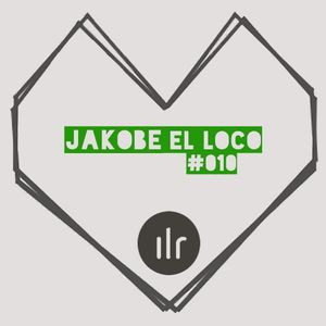 Jakobe el Loco @ Ibiza Live Radio - An Underground Lovestory #010