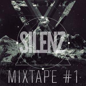 SILENZ - Mixtape #1