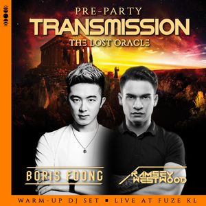 Boris Foong b2b Ramsey Westwood - Pre-Party TRANSMISSION @ Fuze KL