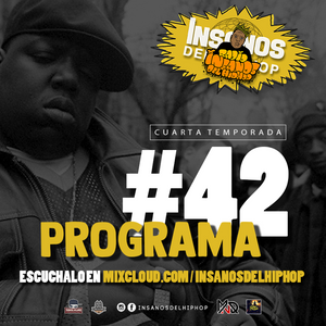 INSANOS DEL HIP HOP PROGRAMA #42 ( TwoShots Xhelazz )