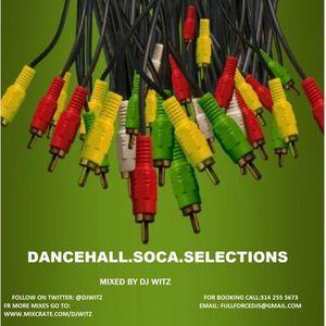 DJ WITZ - DANCEHALL.SOCA.SELECTIONS
