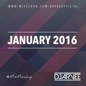 #MixMondays JANUARY 2016 @DJARVEE