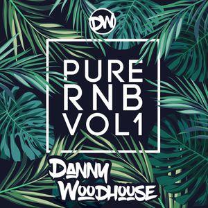 Danny Woodhouse - Pure RnB Volume 1