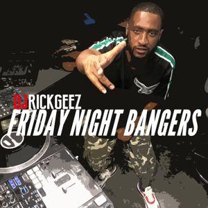 FRIDAY NIGHT BANGERS 8-16-19 MIX 3