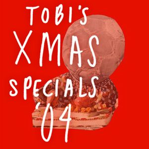 Tobi's Xmas Specials 04