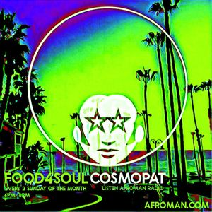 Food4Soul Saison1 Episode15 GrooveGarden Guest @ AfromanRadio by CosmoPat