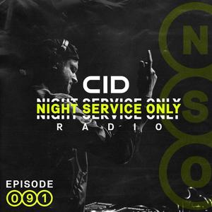 CID Presents: Night Service Only Radio: Episode 091