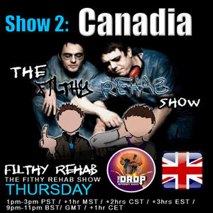 The Filthy Rehab Show - Canadia