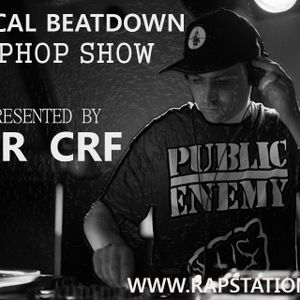 Critical Beatdown Hiphop Show (100) Rapstation Radio