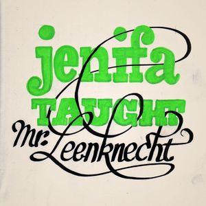 Jenifa Taught Mr. Leenknecht
