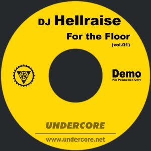 DJ Hellraise - For the Floor (vol.01)