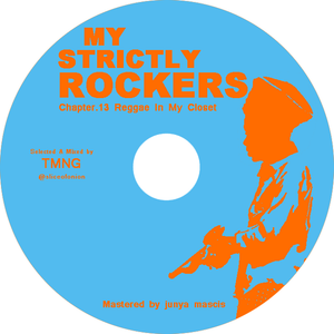 Reggae In My Closet (MY STRICTLY ROCKERS Chapter.13)