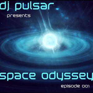 DJ Pulsar - space odyssey (episode 001)