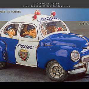 DIRTYANGEL - ONLY LOVE! From House Music--> To Police With Happy End  ;)