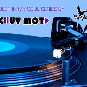 DJ CHUY MOTA - DEEP IN MY SOUL 7