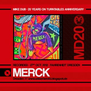 20th Aniversary of Mike Dub /// 1st Part - Merck