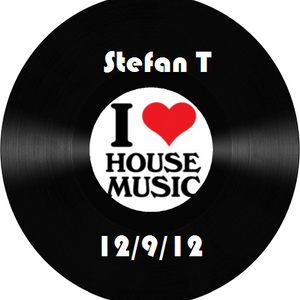 StefanT- I <3 House music