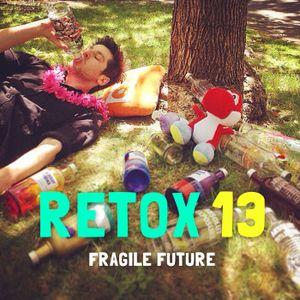 Fragile Future / RETOX 13 / October 2015 Mixtape