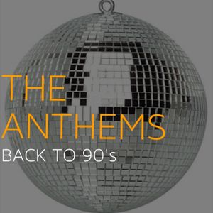 Back To 90's House : The Anthems