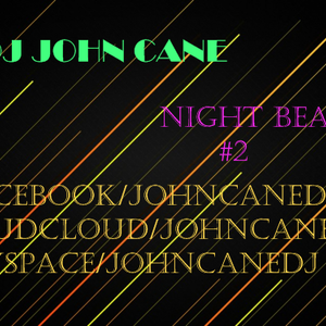 DJ John Cane-Night Beat#2