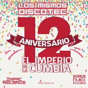 CumbiaMix Los Mismos DIscotec By Dj Seco I.R.
