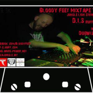 Bloody Feet MixTape Vol 1 by D.I.S (Ruff e Nuff)