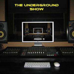 THE UNDERGROUND SHOW 22ND SEPT - BY JOHNNY L